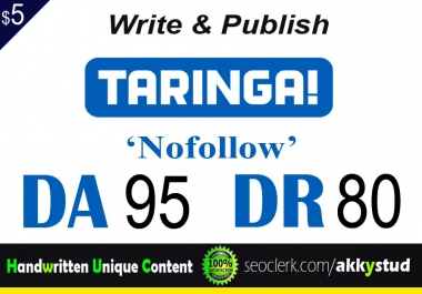 "write and publish UNIQUE guest post on ""TARINGA"" DA-95"