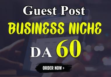 I will Write & Publish Guest Post on my BUSINESS NICHE Blog DA-60