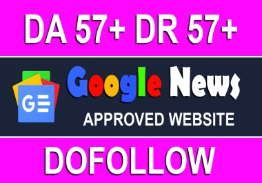 Post Unique Content On Google News Approved News Site With DA-57 & DR-57