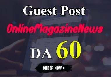 Write And Publish Guest Blog On Online Magazine News DA-60