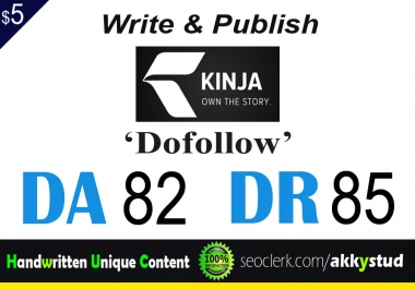 "write and publish UNIQUE guest post on ""Kinja"" DA-82"