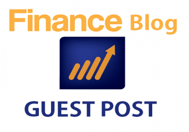 Write And Publish Dofollow Guest Post On Finance Blog
