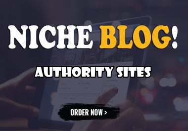 I Will Write and Publish on High Authority Niche Guest Post Site