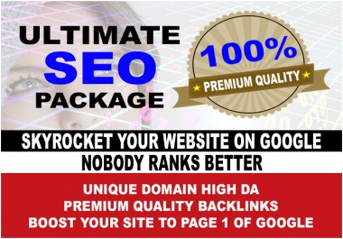 ULTIMATE SEO, Rank Website On Page 1 OF Google, Premium Quality High DA Backlinks, Get On Page 1