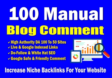 Create 100 Manually High DA Blog Comment Backlinks