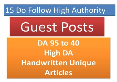 Publish 15 Unique Guest Posts articles on High DA Authority Backlinks