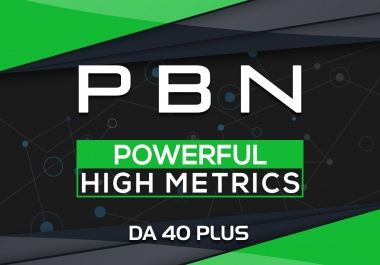 Powerful 70 High Metrics DA40+ PBN Backlink