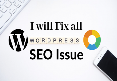 I will fix all wordpress website seo issues