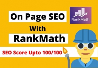 I will do onpage SEO with rankmath plugin to boost ranking