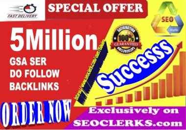 5 Million GSA SER SEO Dofollow Backlinks For Ranking Website