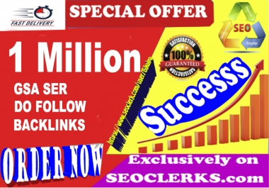 1 Million GSA SER SEO Dofollow Backlinks For Ranking Website