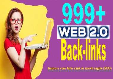 999+ Web 2.0 High-Quality Back-links For SEO