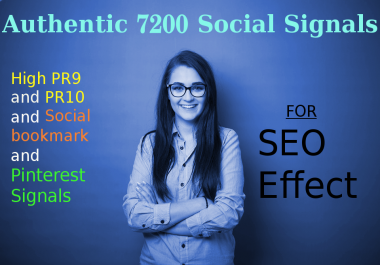 Authentic 7200 SocialSignals From High PR9+PR10 +Social bookmark + Pinterest Signals for SEO effect