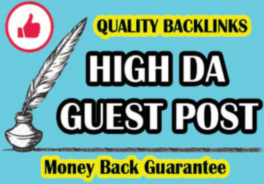 Write and Publish 10 Guest posts on DA 90 to 30 Sites