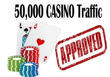 Casino - 50,000 Casino/Poker/Gambling/PBN Real Human Traffic for CASINO website - Highly Recommended