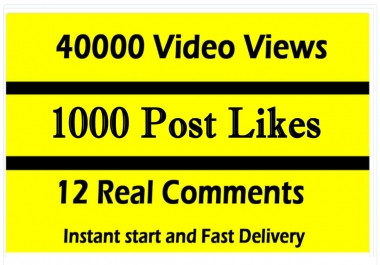 Fast 40000 Video Views Promotion Or 1000 Likes or 12 comments