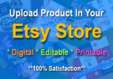 I will do upload & listing digital product in your Etsy Store