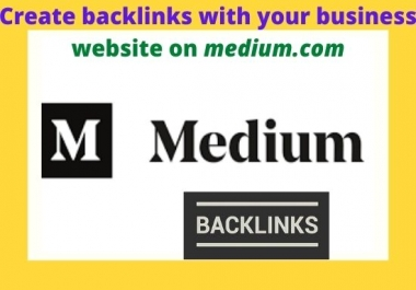 Promote your business with 5 High quality backlinks on medium.com