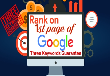 Guaranteed 3 Keywords On Google First Page-Update July 2021