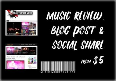 Music Review + Blog Post + Social Media Share