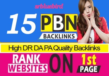 15 PBN Dofollow High DR50+ and DA30+ SEO Global Ranking with Unique Content
