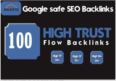 I will do 100 High Quality trust flow DoFollow Seo backlinks.