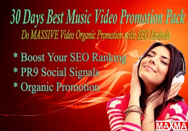 31 Days Best Music Video Promotion Pack - With Do MASSIVE Video Organic Promotion with SEO Embeds