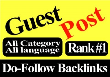 Write and Publish 10 Guest Posts 10 different websites DA 90+ any category,any language