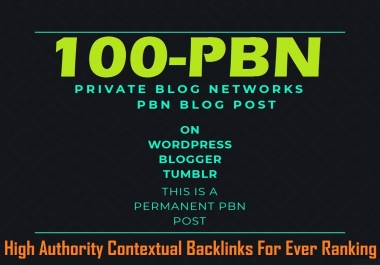 Ever 100 PBN Contextual Backlinks From High DA site For Evaluate Google 1st page Ranking