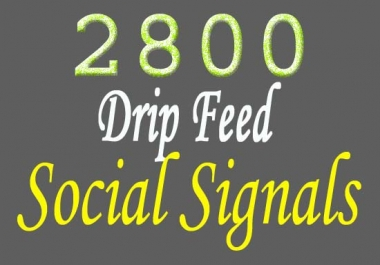 provide 2800 SEO top quality social signals