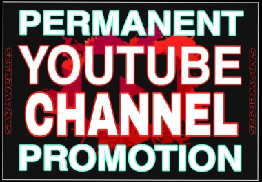 Permanent & Real youtube manually promotion