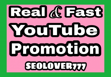 YouTube organic promotion with real, fast, permanent & non-drop guarantee