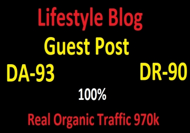 I will lifestyle guest post da93 real lifestyle blog traffic 970k