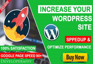 I will increase google page speed score, fix the slow website, optimize WordPress