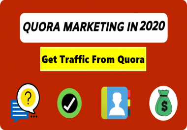 I will write 20 Quora Answer which is ranked on Quora 1st place and generate huge traffic daily