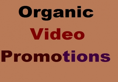 Organic Video Marketing And Promotions .