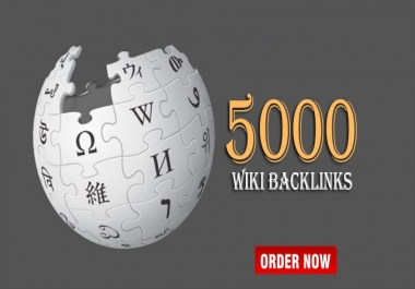 Manually 5000 High Authority Wiki Backlinks To Boost Your Website Rankings