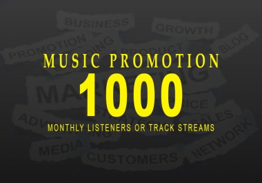 Promote Your Music And Make It Viral For 1000+ Monthly listeners Or Track Streams