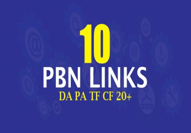 Create 10 Permanent High Da Pa Tf Cf 20+ Pbn Seo Backlinks