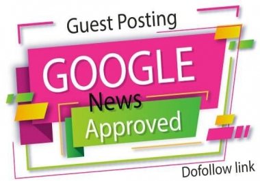"""I Will"" write and publish on google news approved site with dofollow"