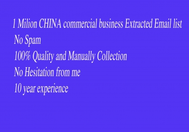 1 Milion CHINA commercial business Extracted Email list