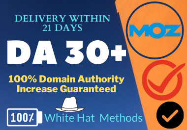Guaranteed Increase Your Domain Authority DA 30+ in 3 Weeks