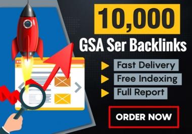 10,000 GSA SER SEO Backlinks For Page 1 Google Ranking Link Juice & Faster Index