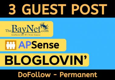 Publish 3 Guest post on Thebaynet, BlogLovin, Apsense