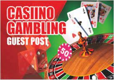 Publish Your Article Casino,Poker,Gambling Guest Post With Indexed Link
