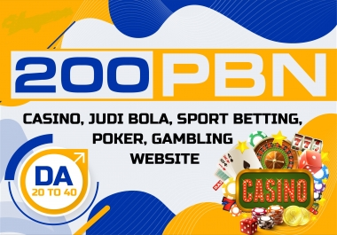 Quality 200 CASINO/ Poker/Gambling/Judi bola/ With Unique Domian Pbn backlinks