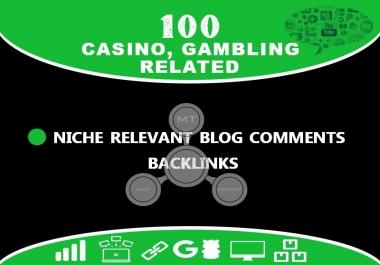 Do 100 Casino, Gambling, Related Niche Relevant Blogcomments Backlinks