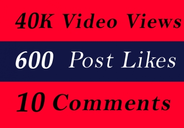 Best Quality 40K Video Views Promotion Or 600 Likes Or 10 Comments for SMM SMO Promotion