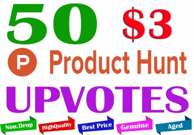 Buy 50 Product Hunt Upvotes to Your Product