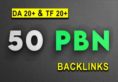 50 Homepage PBN Blog Backlinks from TF +20, and DA +20 get fast ranking